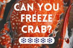 Can you freeze crab?
